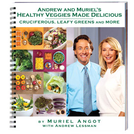 Book - Andrew and Muriel's Healthy Veggies Made Delicious Cookbook